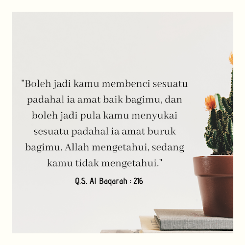 Q.S. Al-Baqarah: 216