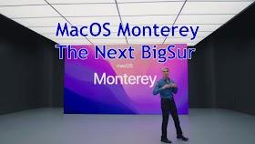 Monterey Sang Penerus MacOS BigSur