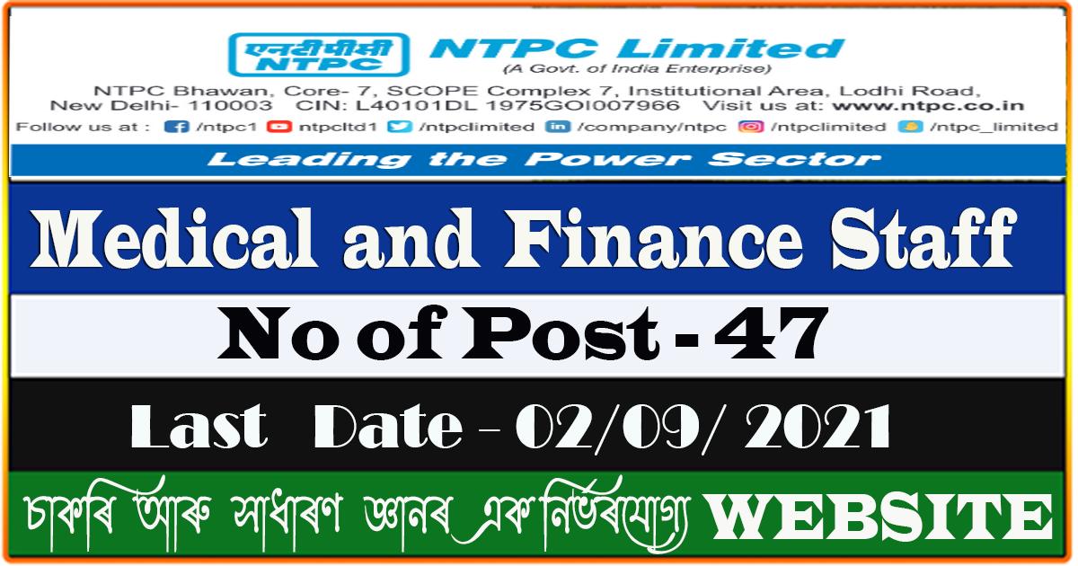 NTPC Recruitment 2021 - Medical and Finance Staff Job