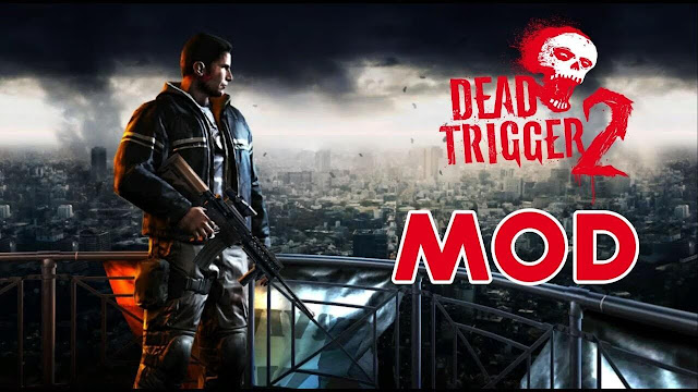 DEAD TRIGGER 2 1.7.06 Apk Mod