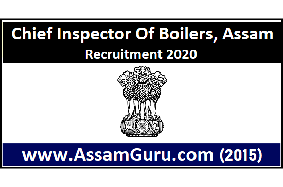 Chief Inspector of Boilers, Assam