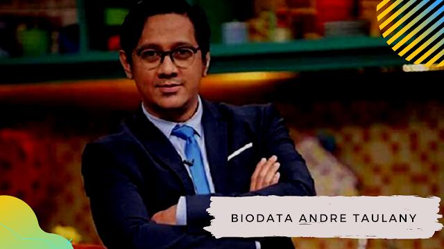 Biodata Andre Taulany