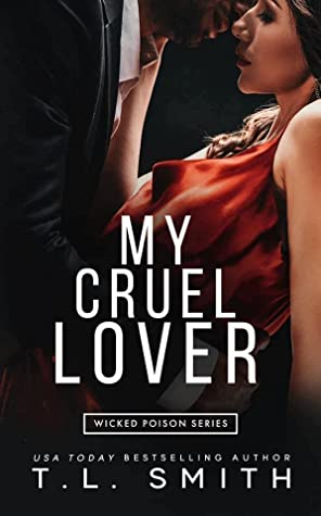 ❥ ARC REVIEW ❥ MY CRUEL LOVER BY T.L. SMITH