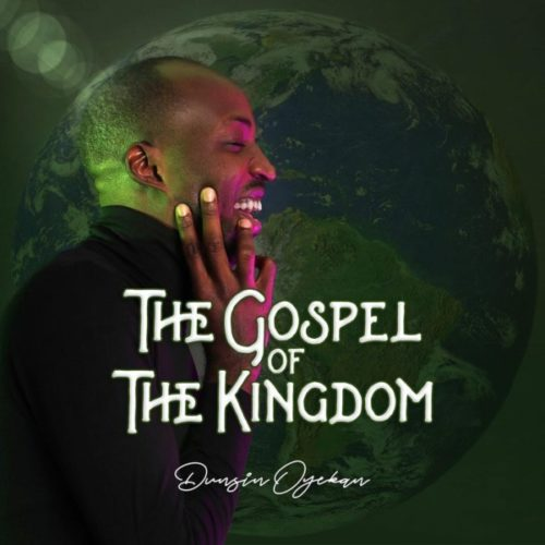 [Gospel Music] Dunsin Oyekan - The Blood And The Name