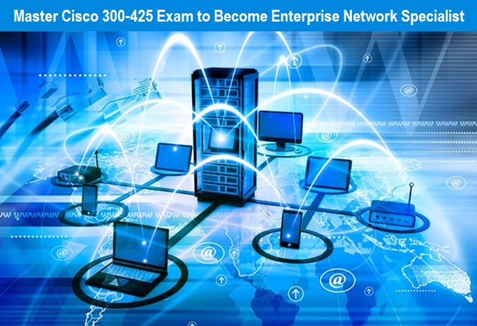 Become Enterprise Network Specialist