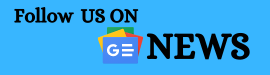 Follow Us On Google News For Quick Updates