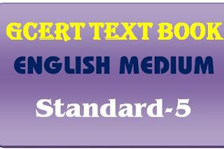 GCERT Textbook English medium std 5 pdf @ https://gcert.gujarat.gov.in/gcert