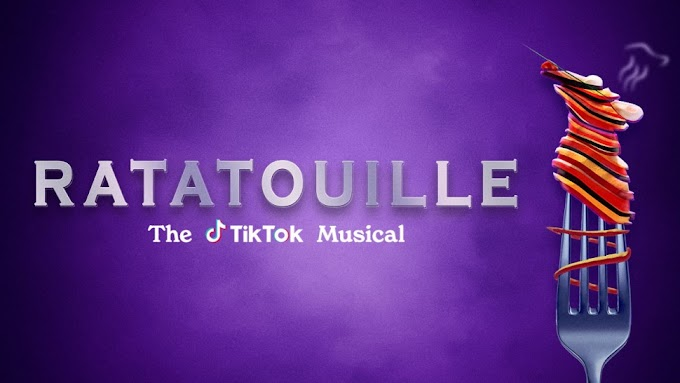 My Thoughts on Ratatouille the TikTok Musical