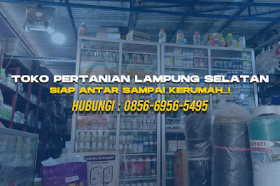 Toko Pertanian Lampung Selatan