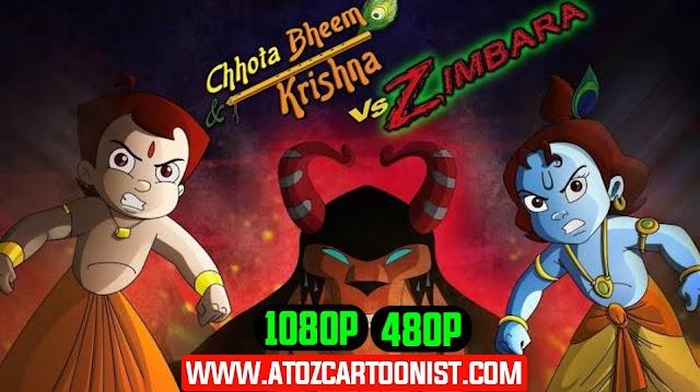 CHHOTA BHEEM AUR KRISHNA VS ZIMBARA FULL MOVIE IN HINDI & TELUGU DOWNLOAD (480P & 1080P)