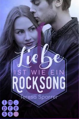 Neuerscheinungen im April 2019 #1 - Liebe ist wie ein Rocksong von Teresa Sporrer