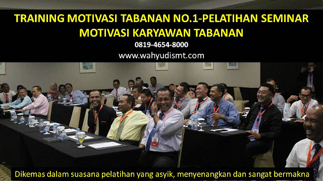 TRAINING MOTIVASI TABANAN - TRAINING MOTIVASI KARYAWAN TABANAN - PELATIHAN MOTIVASI TABANAN – SEMINAR MOTIVASI TABANAN