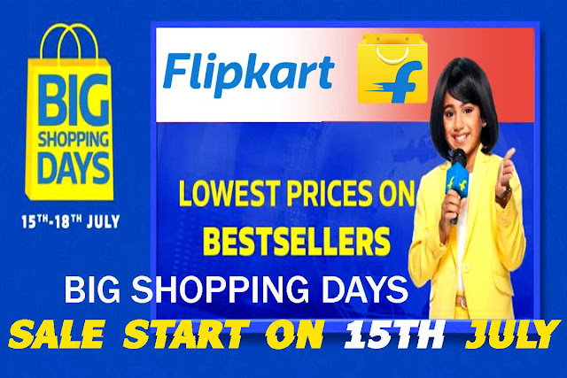 flipkart big shopping days,flipkart big shopping days sale,flipkart big shopping days 2019,big shopping days,flipkart big shopping days sale 2019,flipkart big shopping days offer,flipkart big shopping days sale offers,Flipkart Big Shopping Days Sale With Blockbuster Deals 15th To 18th July 2019