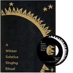 the cover of A Winter Solstice Singing Ritual; black background with gold title and sun's rays, and an image of the CD as well