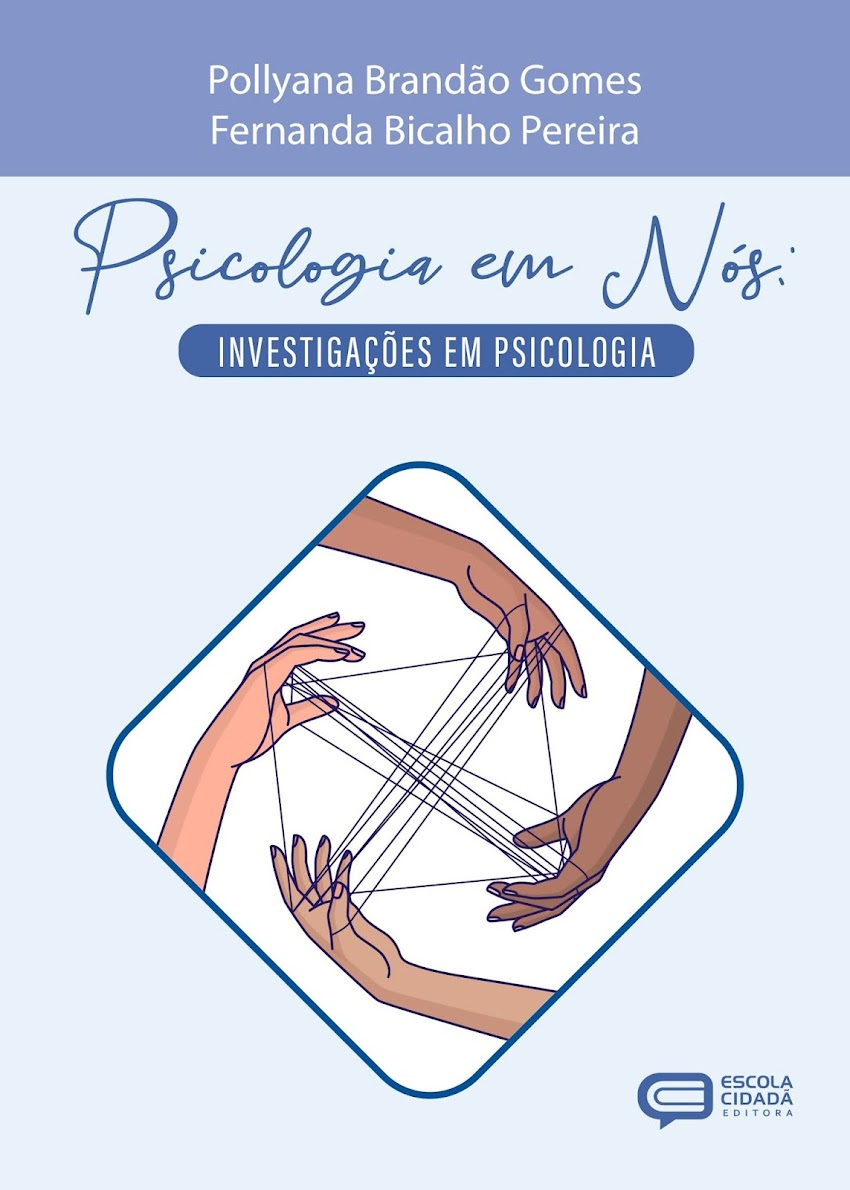 PSICOLOGIA EM NÓS: INVESTIGAÇÕES EM PSICOLOGIA