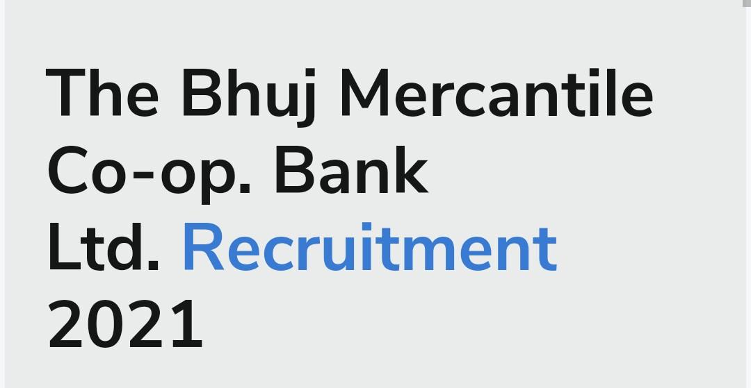 The Bhuj Mercantile co-op Bank LTD. Recruitment 2021