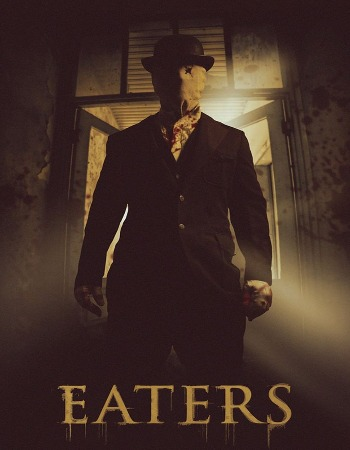 EATERS (2015) Movie Review: A Thought Provoking Thriller!