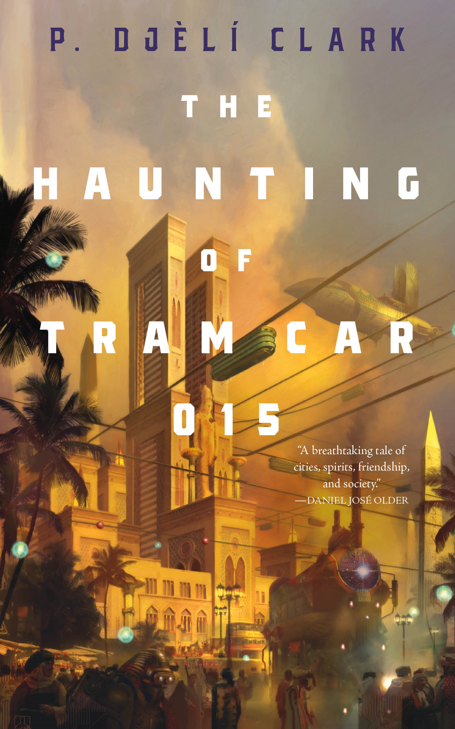 Cover art of The Haunting of Tram Car 015 by P Djeli Clark