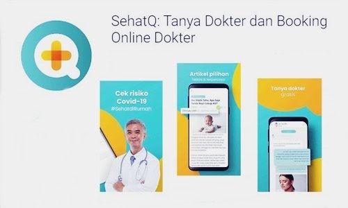 Review SehatQ Si Aplikasi Tanya dan Booking Dokter Secara Online - www.heru.my.id