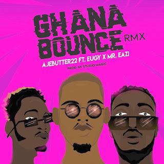 Ajebutter ft. Mr Eazi x Eugy - Ghana Bounce mp3 image