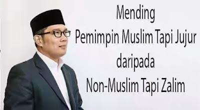 mending pemimpin muslim jujur dari pada kafir zalim