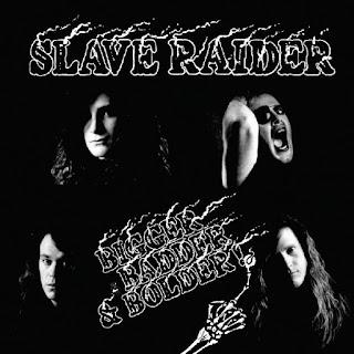 Slave Raider - Bigger, Badder & Bolder (audio)