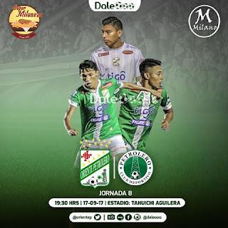 Oriente Petrolero vs Petrolero - Jornada 8 Clausura 2017 - Super Milaneza - Milano Peluqueros - Ronaldo Sánchez - Ferddy Roca - Alexis Ribera - DaleOoo
