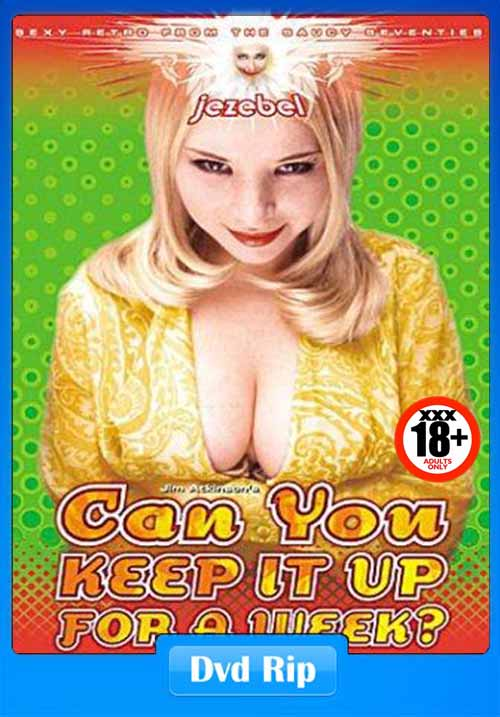 [18+] Can You Keep It Up for a Week 1975 300MB Classic X DVDRip x264 Poster
