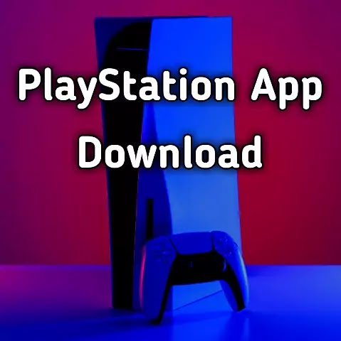 PlayStation APK for Android & IOS Free Download 2021