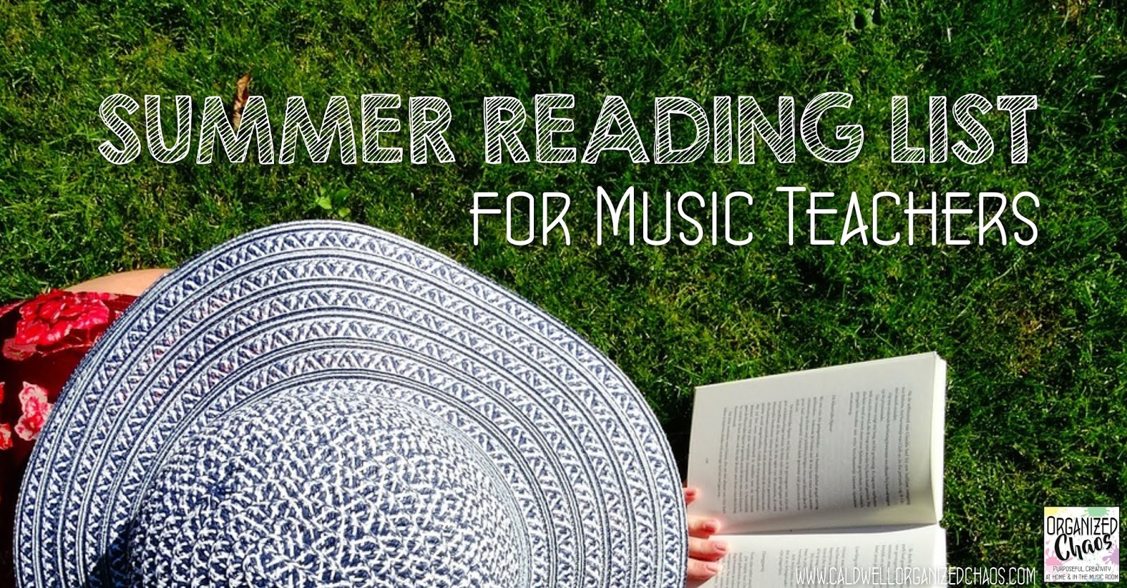 Summer Reading List For And By Teachers >> Summer Reading List For Music Teachers Organized Chaos