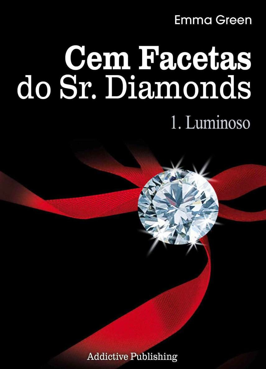 [Resenha] Cem Facetas do Sr. Diamonds: Luminoso - Emma Green #1