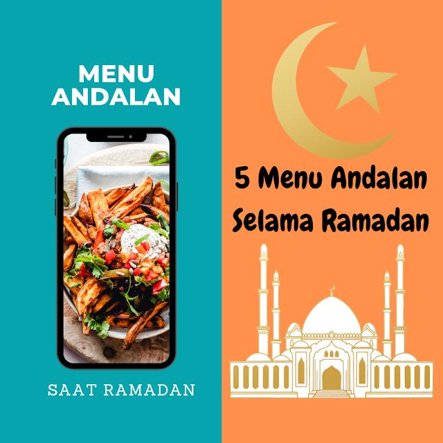 5 Menu Andalan Selama Ramadan