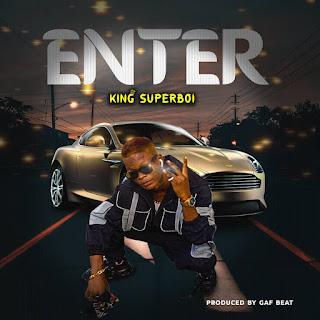 [MUSIC] King Superboi - Enter