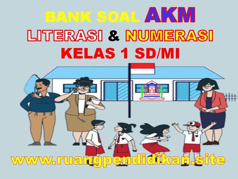 Contoh Soal AKM Literasi Dan Numerasi