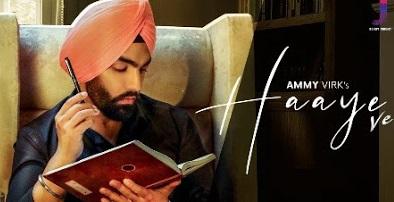 Haaye Ve (हय वे) Panjabi Lyrics : Ammy Virk