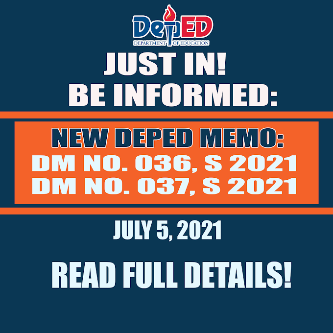 Two New DepEd Memoranda released today, July 5, 2021 [Read and Download Now]