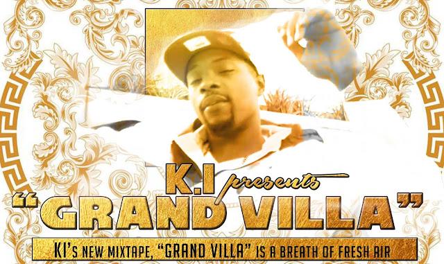 """KI's new mixtape """"Grand Villa"""" is a breath of fresh air"""