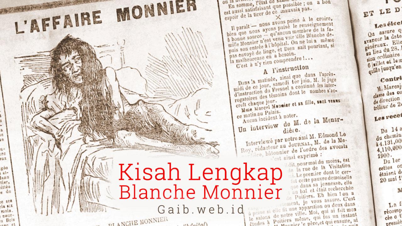 Kisah Lengkap Blanche Monnier
