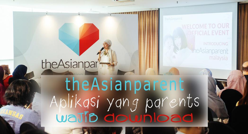 theAsianparent Aplikasi Yang Semua Ibu Ayah Wajib Download , Apps Parenting, panduan keibubapaaan, parenting tips apps, Parenting, Baby Care, theAsianparent, TAP apps, aplikasi keibubapaan, aplikasi android interaktif untuk ibu bapa masa kini,