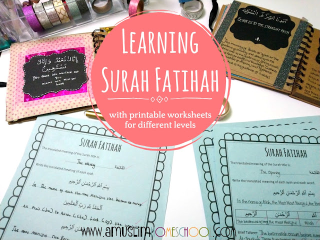 learning Surah Fatihah with kids, plus free printable worksheets!