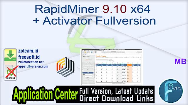 RapidMiner 9.10 x64 + Activator Fullversion