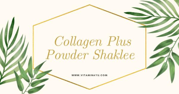 Info Produk Kolagen Terbaik Collagen Plus Powder Shaklee