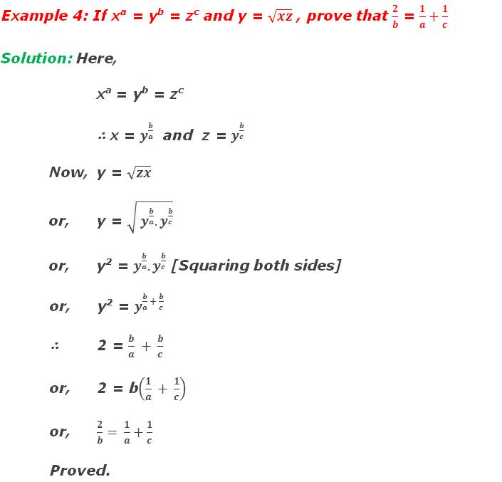 Example 4: If xa = yb = zc and y = √xz , prove that 2/b = 1/a+1/c