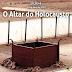 Lição 4 - O Altar do Holocausto