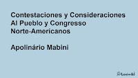 Contestaciones y Consideraciones Al Pueblo y Congresso Norte-AmericanosApolinário Mabini