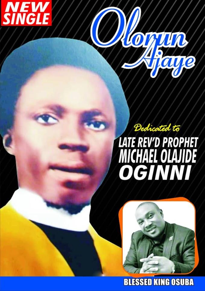 [Music] Blessed King Osuba - Olorun Ajaye