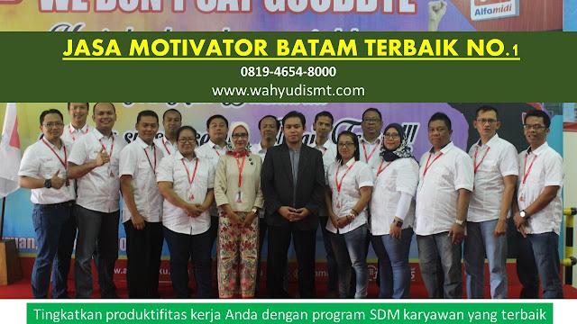 MOTIVATOR BATAM TOP.1-TRAINING MOTIVASI BATAM-PEMBICARA SEMINAR BATAM NO.1