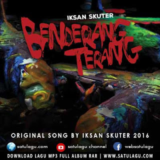 Download Lagu Iksan Skuter Mp3 Full Album Benderang Terang