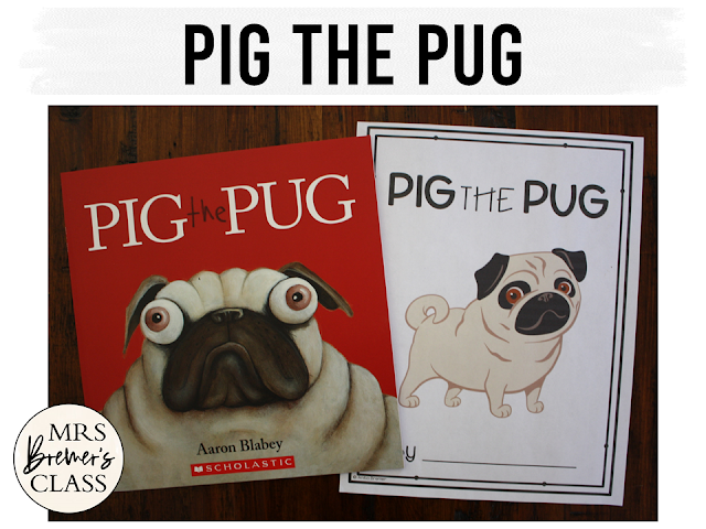 Pig the Pug book study literacy unit with Common Core companion activities for K-1