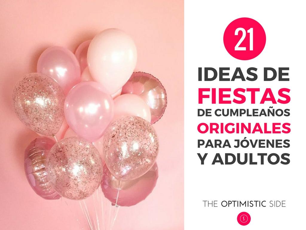 ideas de fiestas de cumpleaos originales y diferentes para adultos
